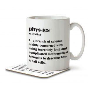 Physics Definition Funny – Mug and Coaster