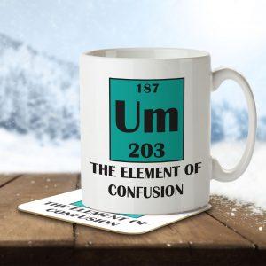 Um The Element of Confusion – Mug and Coaster
