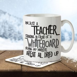 I'm Just a Teacher Standing In Front of a Whiteboard… Funny – Mug and Coaster