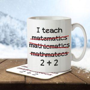 I Teach Math… Funny – Mug and Coaster