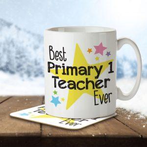 Best Primary 1 Teacher Ever – Mug and Coaster