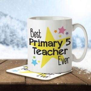 Best Primary 5 Teacher Ever – Mug and Coaster