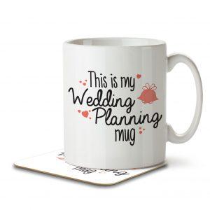 This is My Wedding Planning Mug – Mug and Coaster