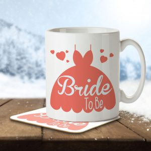 Bride To Be (Wedding Dress) – Mug and Coaster