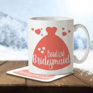 Beautiful Bridesmaid (Dress) – Mug and Coaster