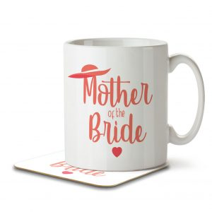 Mother of the Bride (Wedding Hat) – Mug and Coaster