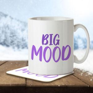 Big Mood – Gen Z Teenagers and Students – Mug and Coaster