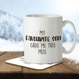 My Favourite Son Gave Me This Mug – Mug and Coaster