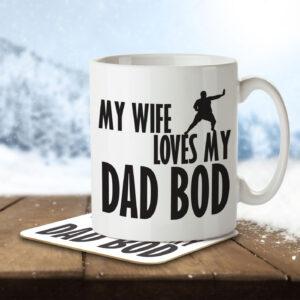 My Wife Loves My Dad Bod – Mug and Coaster