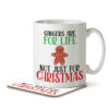 Gingers are for Life Not Just for Christmas - Gingerbread - Mug and Coaster - MNC FUN 098 WHITE 1
