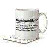 Hand Sanitizer Funny Definition - Mug and Coaster - MNC FUN 109 WHITE