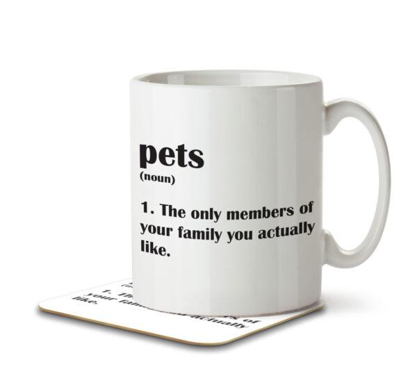 Pets Funny Definition - Family - Mug and Coaster - MNC FUN 115 WHITE