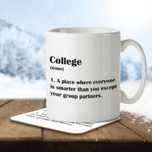 College Funny Definition – Mug and Coaster