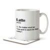 Latte Funny Definition - Coffee - Mug and Coaster - MNC FUN 122 WHITE