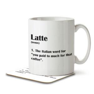 Latte Funny Definition – Coffee – Mug and Coaster