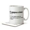 Cappuccino Funny Definition - Coffee - Mug and Coaster - MNC FUN 123 WHITE