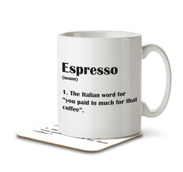 Espresso Funny Definition - Coffee - Mug and Coaster - MNC FUN 124 WHITE