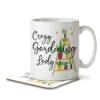 Crazy Gardening Lady - Mug and Coaster - MNC HOB 040 WHITE