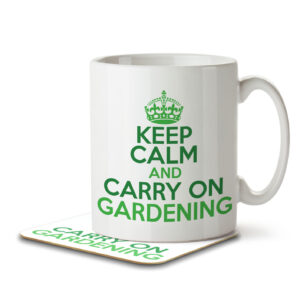 Keep Calm and Carry on Gardening – Mug and Coaster