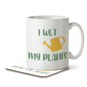 I Wet My Plants – Gardening Pun – Mug and Coaster