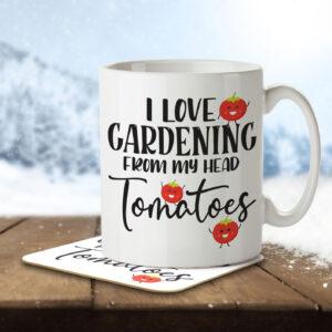 I Love Gardening From My Head Tomatoes – Gardening Pun – Mug and Coaster