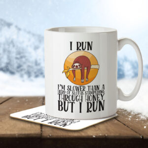 I Run – I'm Slower than a Sloth – Mug and Coaster
