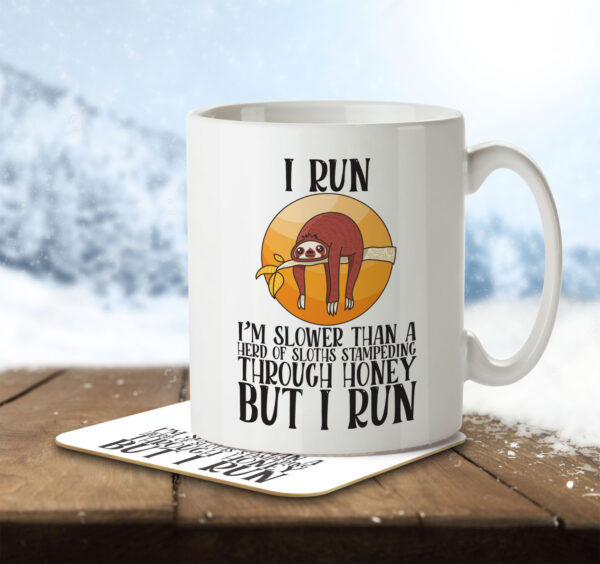 I Run - I'm Slower than a Sloth - Mug and Coaster - MNC FUN 103 ENV